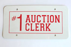 #1 Auction Clerk License Plate