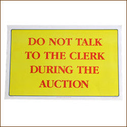 Do Not Talk To Clerk During Auction 11 x 17 Laminated Sign