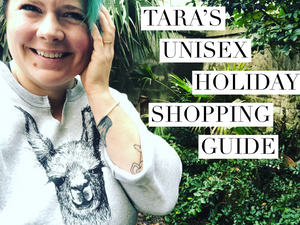 Tara's Unisex Holiday Gift Guide