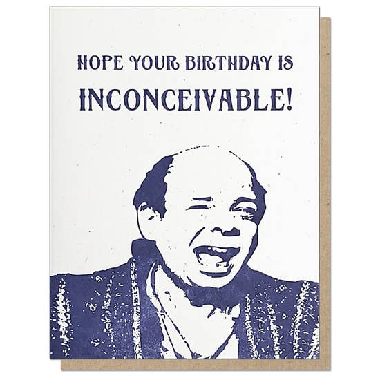 Inconceivable Birthday Card