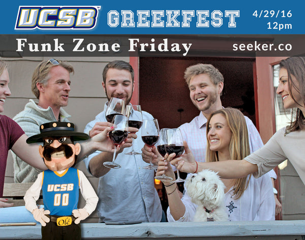 "UCSB GreekFest teams up with Seeker for ""Funk Zone Friday"" celebration & Wine Tour (April 29th, 2016)"
