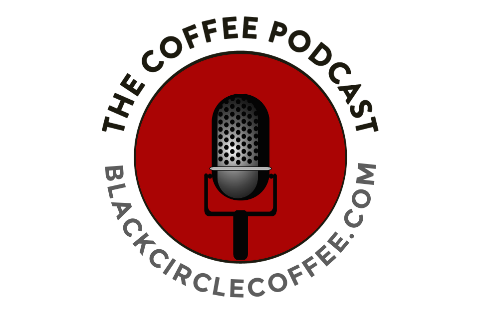 The Coffee Podcast - Black Circle Coffee