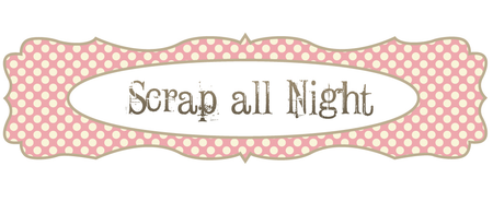 Scrap All Night Designs