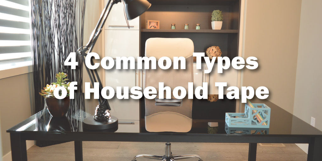 4 Common Types of Household Tape