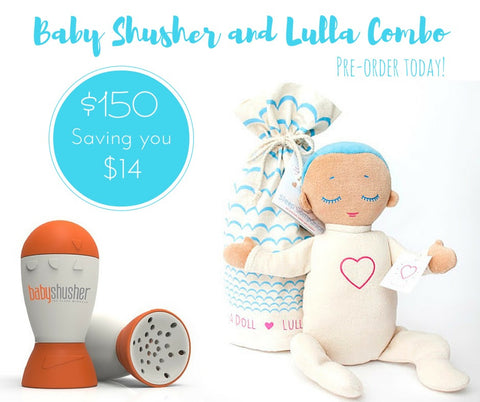 Baby Shusher and Lulla Doll Combo