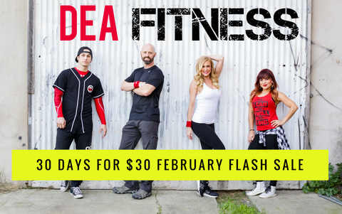 DEA Fitness 30 days for $30 February Flash Sale