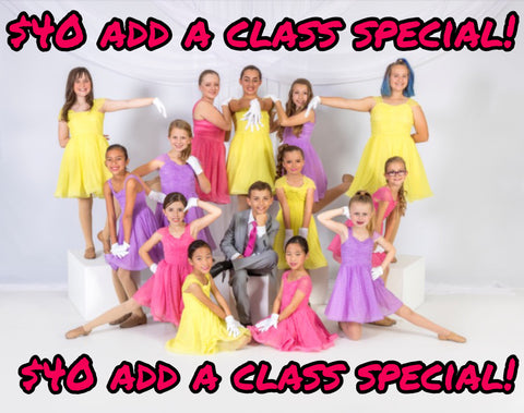 $40 ADD A CLASS SPECIAL