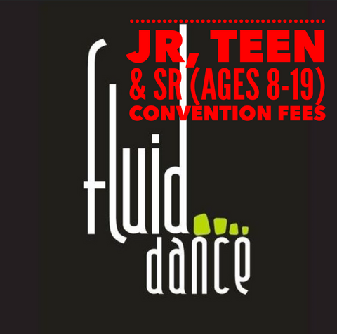 Jr/Teen/Sr (ages 8-19) Convention Fees