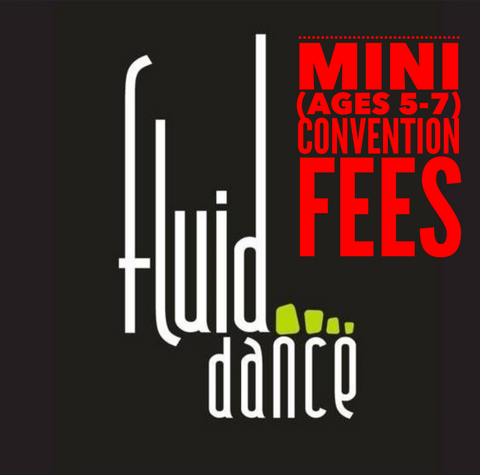 Mini (ages 5-7) Convention Fees