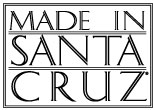 Made In Santa Cruz
