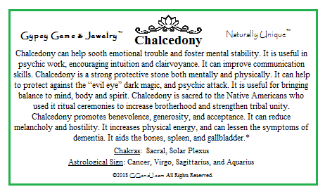 Gypsy Gems & Jewelry™ Chalcedony Facts