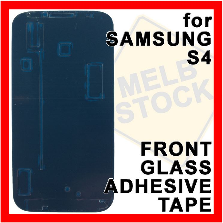 Front Glass Double Sided Adhesive Tape Glue Film for Samsung Galaxy S4 SIV i9500