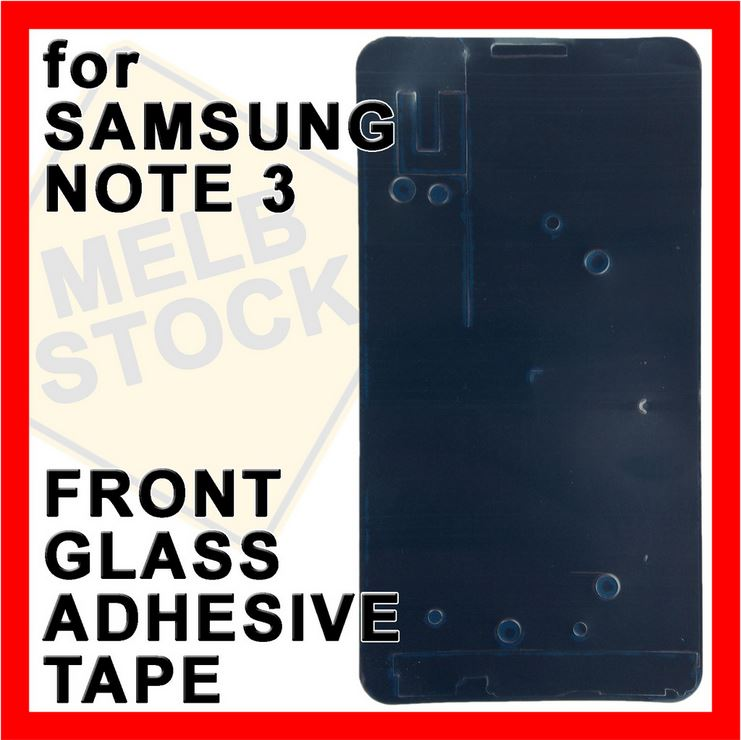 Front Glass Double Sided Adhesive Tape Glue for Samsung Galaxy Note III 3 N9000