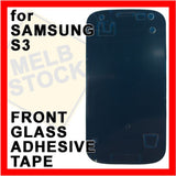 Front Glass Double Sided Adhesive Tape Glue Sticker for Samsung Galaxy S3 SIII