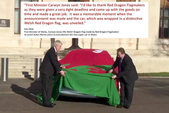 Red Dragon Flagmakers and the Welsh Dragon for the Aston Martin reveal by Carywn Jones First Minister of Welsh Assembly Government