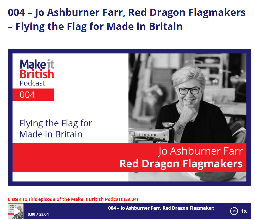 Make it British Jo Ashburner Farr Red Dragon Flagmakers Flying the Flag Made in Britain