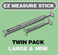 EZ Measure Stick (Large & Mini)