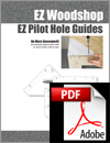 EZ Pilot Hole Guides (Digital Download)