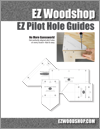 EZ Pilot Hole Guides (Printed Book)