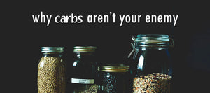 5 Reasons Carbs Aren't Always the Enemy