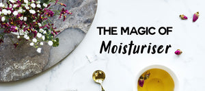 The Magic of Moisturiser | Science of Good Skin