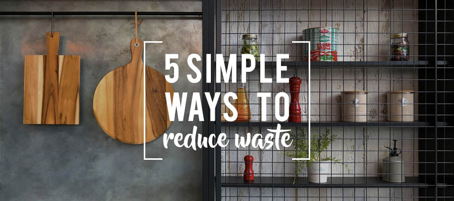 5 Simple Ways to Reduce Waste
