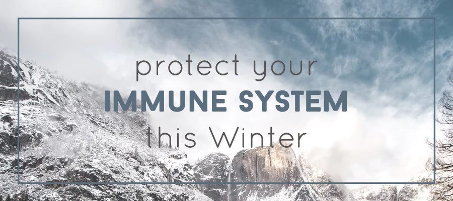 5 Ways to Make Sure Your Immune System is Protecting You this Winter