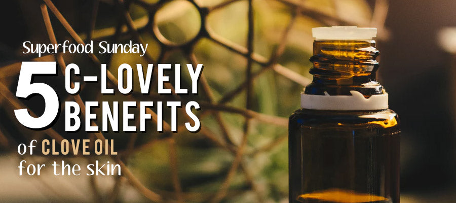 Benefits of Clove Oil for the Skin