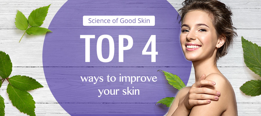 top four ways to improve your skin science of good skin purple white wood leaf woman smile