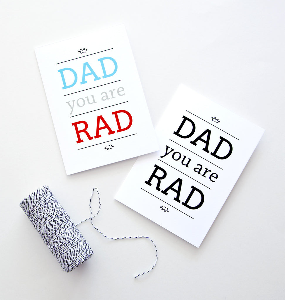Free printables: Father's Day Card - Dad You Are Rad