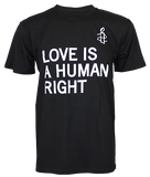 LOVE IS A HUMAN RIGHT Black T-shirt