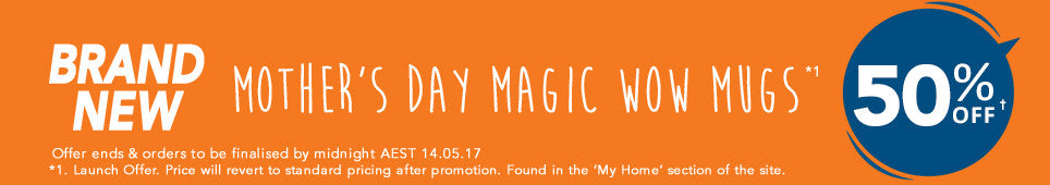 Mother's Day Magic Wow Mugs offer -ends 14.05.17
