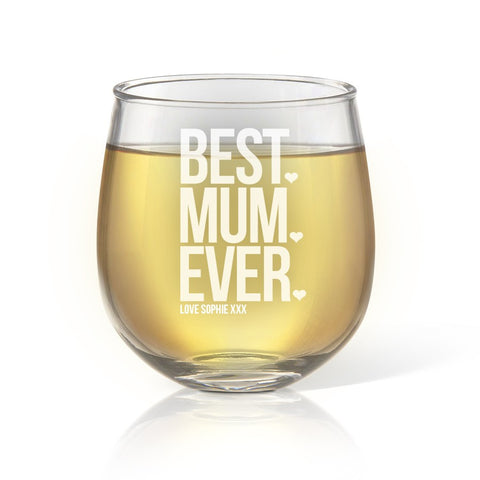 Best Mum Ever Stemless Wine Glass