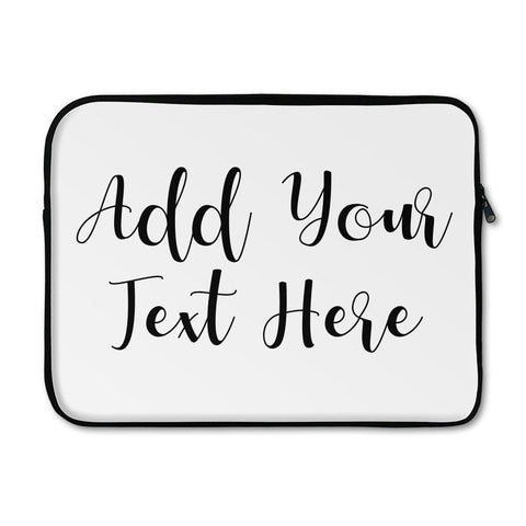 Add Your Own Message Laptop Sleeve - Large