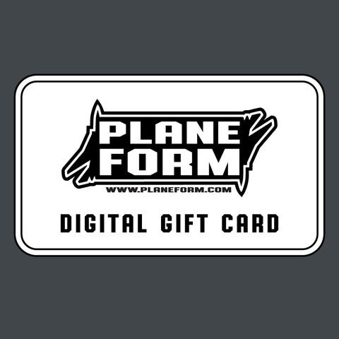 PLANEFORM Digital Gift Card - PLANEFORM