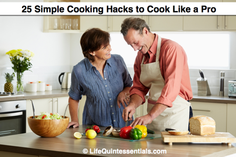 25 Simple Cooking Hacks