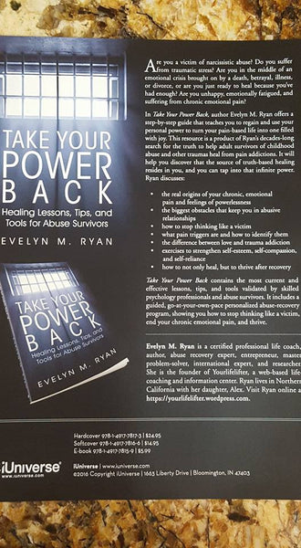 Hard Copy Signed by the Author - Take Your Power Back: Healing Lessons, Tips and Tools for Abuse Survivors