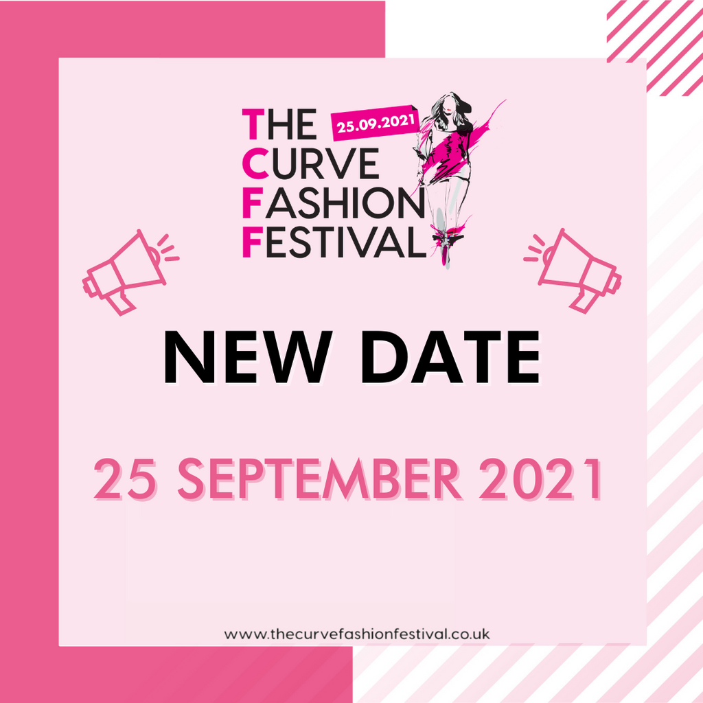 COVID-19 Update: Here Comes The Curve Fashion Festival 2021!