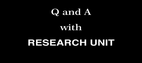 Q&A with Research Unit