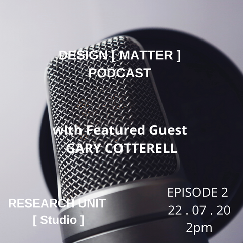Episode 2 with Featured Guest, Gary Cotterell
