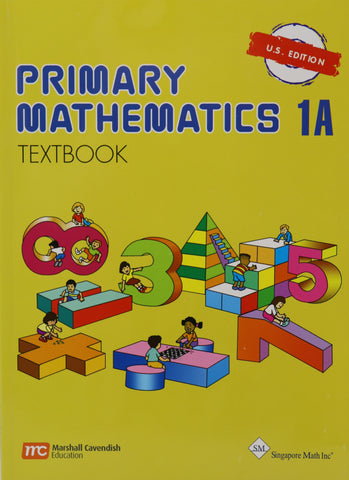 Singapore Math Primary Mathematics 1A Textbook