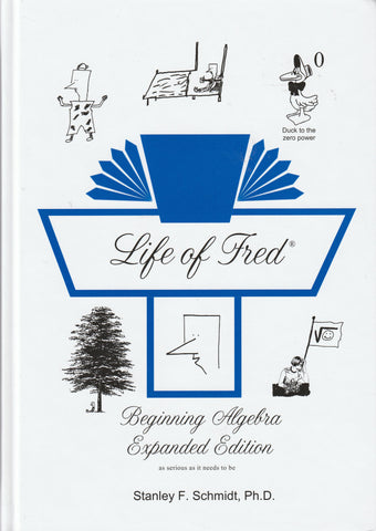 Life of Fred Beginning Algebra Expanded Edition