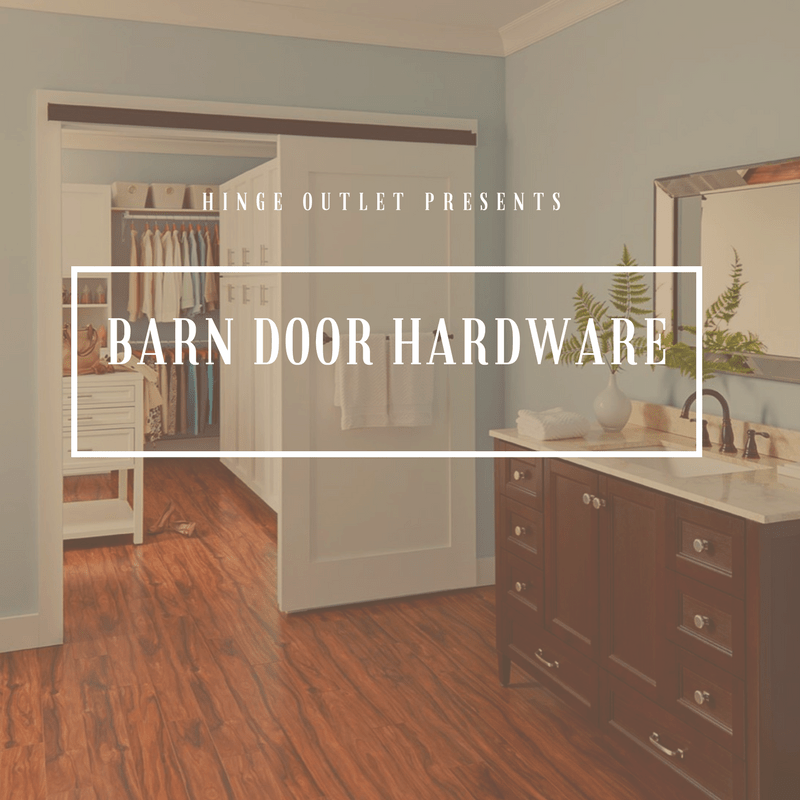 Introducing Barn Door Hardware at Hinge Outlet!