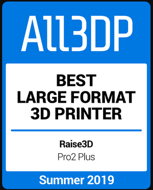 Raise3D Pro2 Plus named Best Large Format 3D Printer by All3DP!