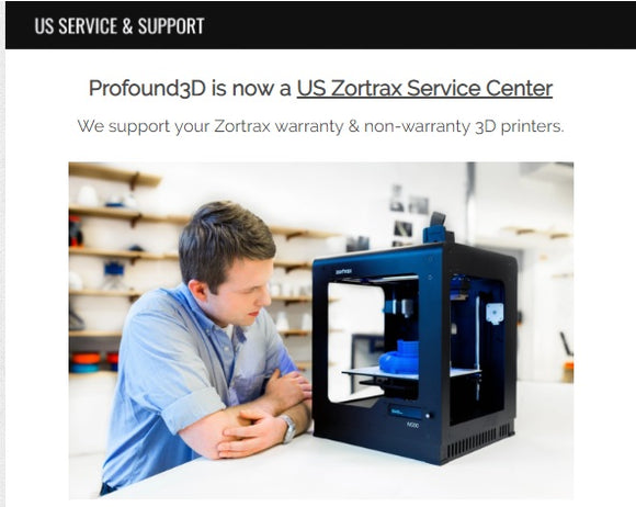Profound3D is now a U.S. Zortrax Service Center