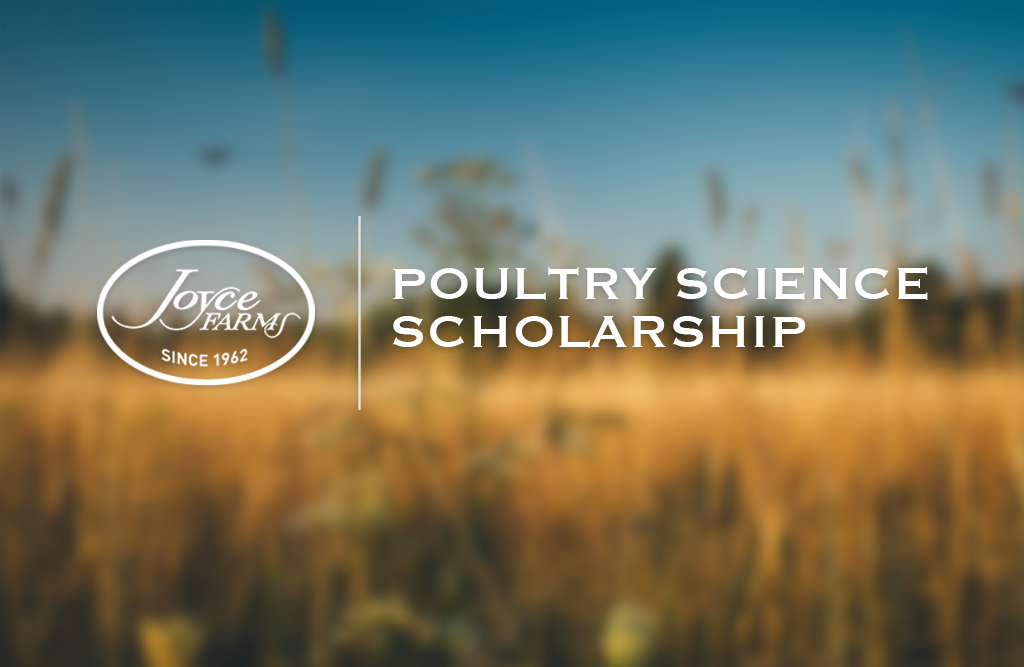 Meet the Joyce Farms 2017-18 Poultry Science Scholarship Recipient!