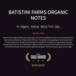 Batistini Farms Organic Notes Extra Virgin Olive Oil (16.9 fl oz)