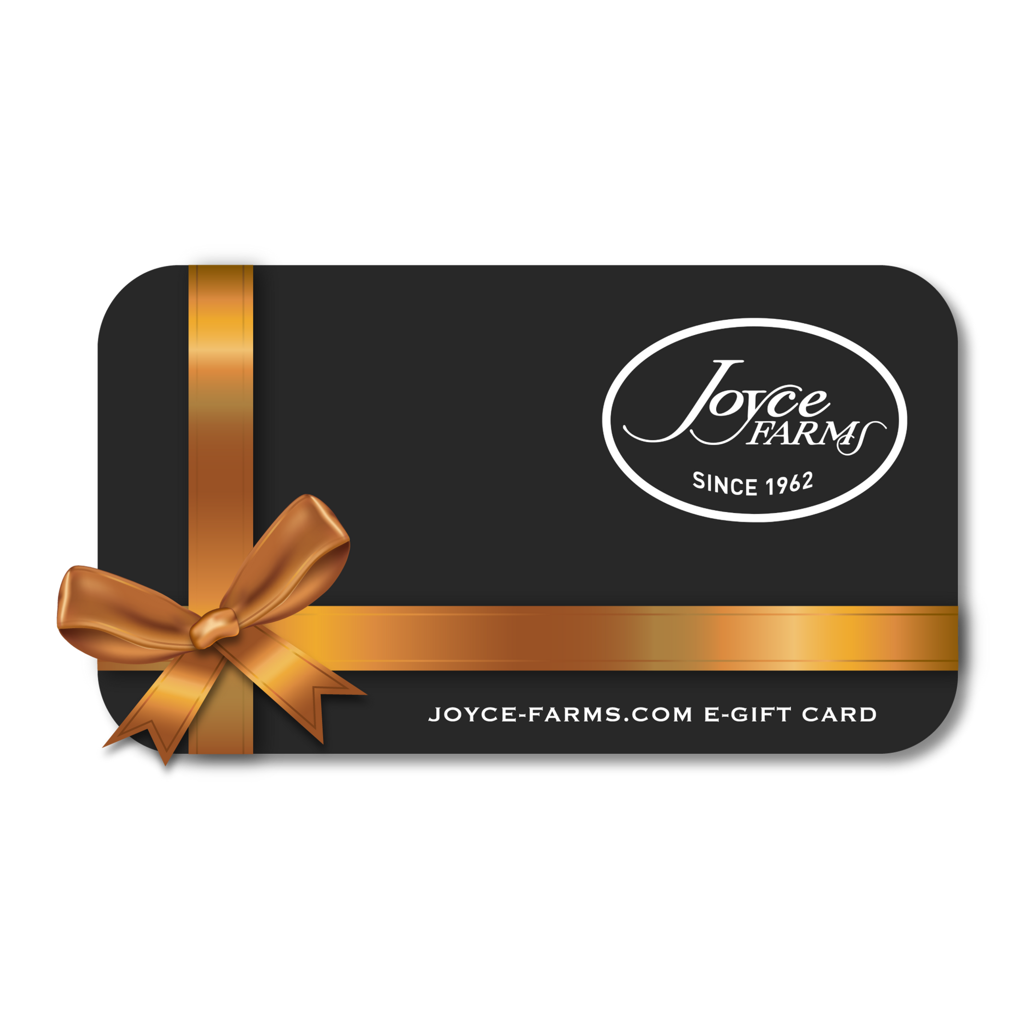 Joyce Farms Gift Card - Joyce Farms