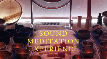 Sound Meditation Experience - Sunday, January 27 2019  3PM to 4:30 PM