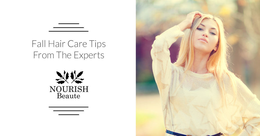 Fall Hair Care Tips From The Experts